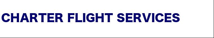 Charter Flight Services Air Charter Services 私人飞机费用价格报价、商务旅游包机租赁